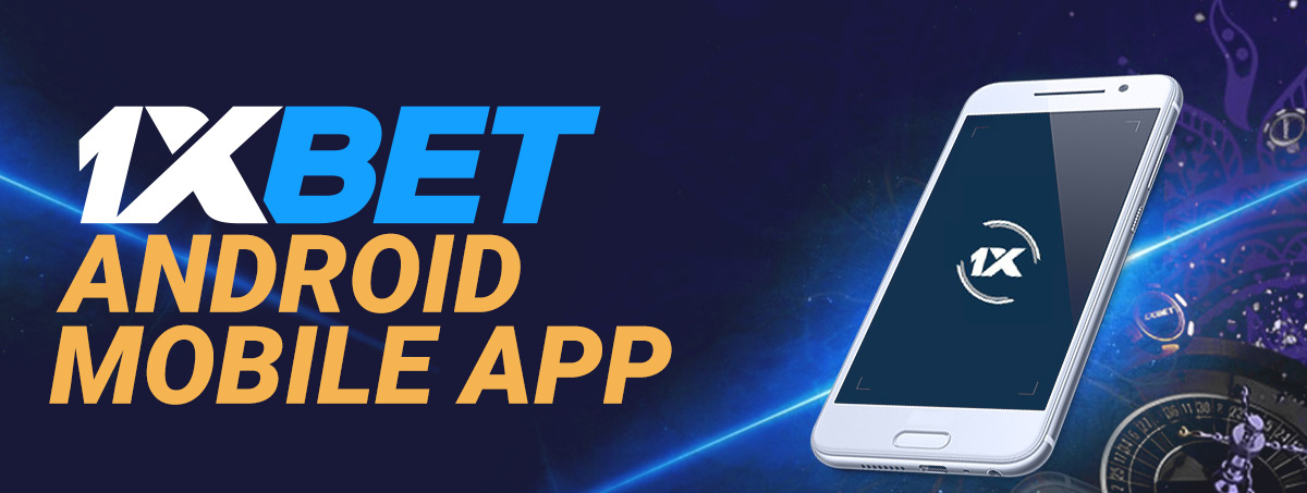1xBet Android